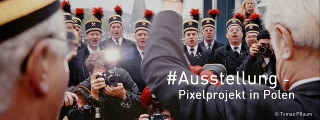 Ausstellung, Pixelprojekt in Polen, Foto: Tomas Pflaum